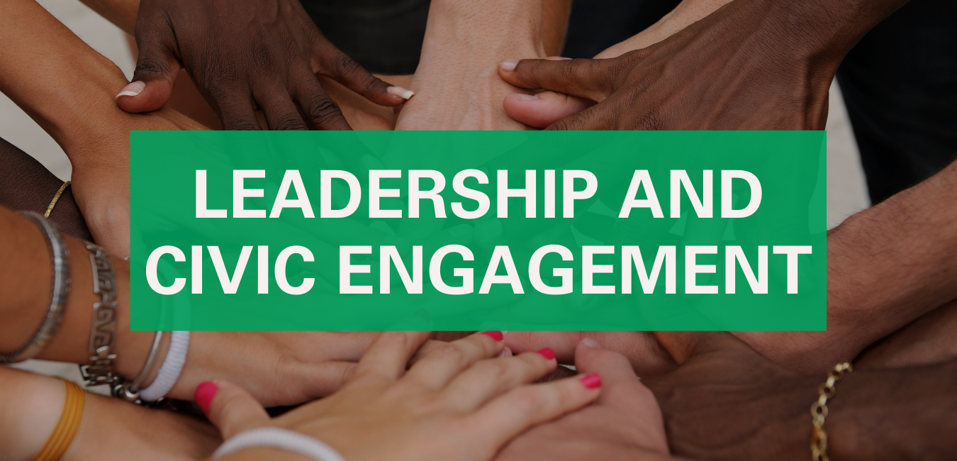 Leadership and Civic Engagement