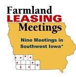Farmland Leasing meetings in Southwest Iowa