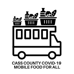Cass County Covid-19 Mobile Food For All