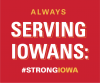 Always serving Iowans#strongiowa on red background