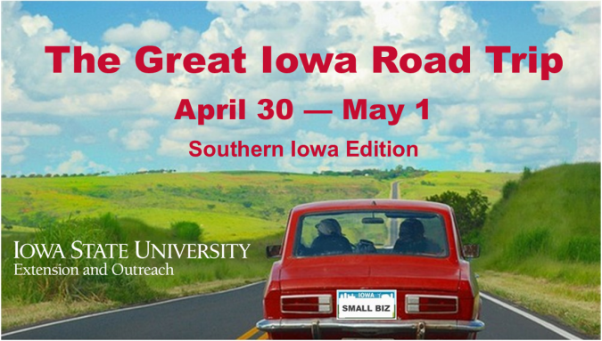 """Graphic with a car driving down a road and the text """"The Great Iowa Road Trip, April 30-May 1, Southern Iowa Editions,""""and the Iowa State University Extension and Outreach wordmark."""