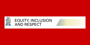 Equity, Inclusion, Respect
