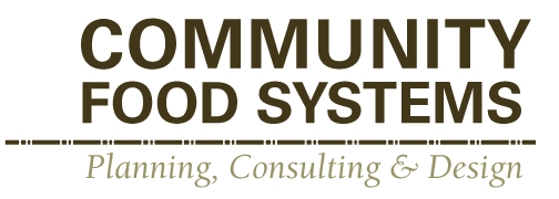 Community Food Systems: planning, consulting and design.