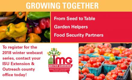 From Seed to Table, Garden Helpers, Food Security Partners. To register for the 2018 webcast series...