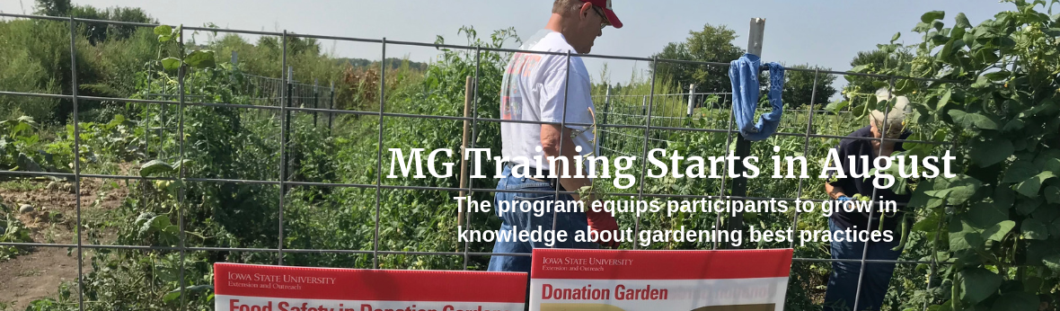 MG Training Starts in August - The program equips participants to grow in knowledge about gardening best practices