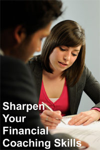 Sharpen your financial coaching skills