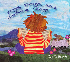 Dogs, Frogs and Nature Songs CD