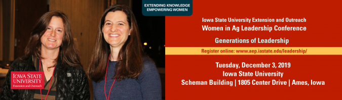 Registration is open! ISU Extension and Outreach Women in Ag Leadership Conference is December 3, 2019!