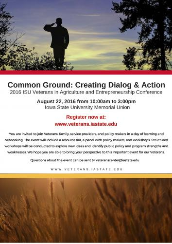 Creating Dialog and Action 2016 ISU Veternas in Agriculture and Entrepreneurship Conference to be help August 22.