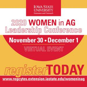 Register online for the 2020 Women in Ag Leadership Conference on Monday, Nov. 30 and Tuesday, Dec. 1