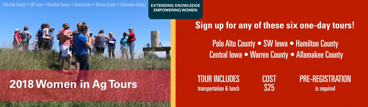 2018 Women in Ag Tours - six one-day ag tours are being offered across Iowa the summer of 2018.